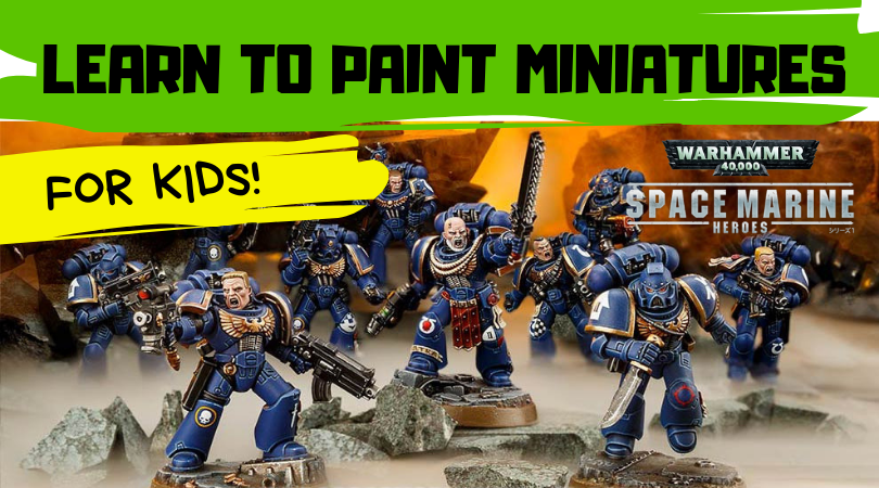 Kids Learn to Paint Miniatures | $20