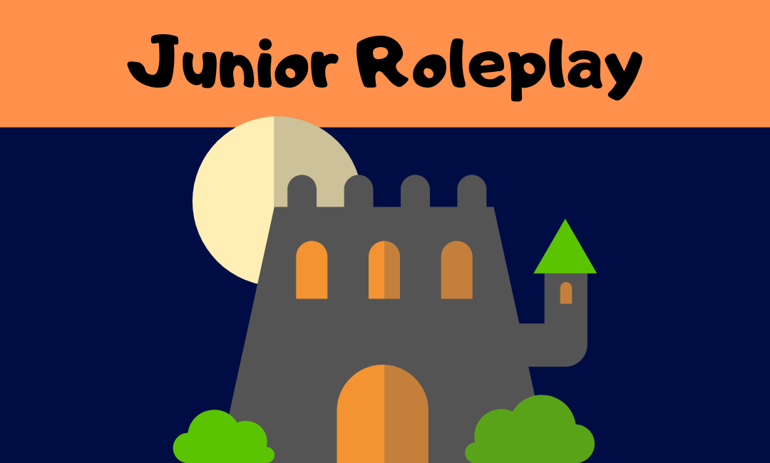 Easter Holiday 2019 – Junior Roleplay
