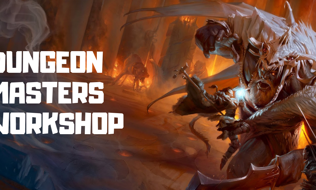 Dungeon Masters | Campaigns & Story Writing Workshop