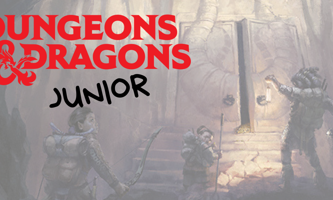 Dungeons & Dragons Junior | Ages 6-9